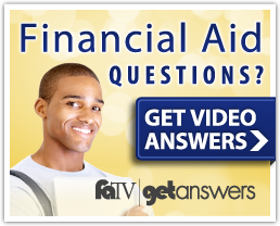 GetAnswers Ad Banner: Photo of male student smiling. Financial Aid Questions? Get video answers. FATV getanswers logo.