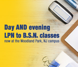 Day AND evening LPN to B.S.N. classes now at the Woodland Park, NJ campus mobile image