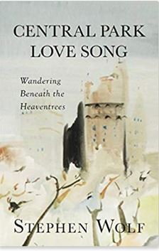 """Central Park Love Song: Wandering, Beneath the Heaventrees"" book cover"