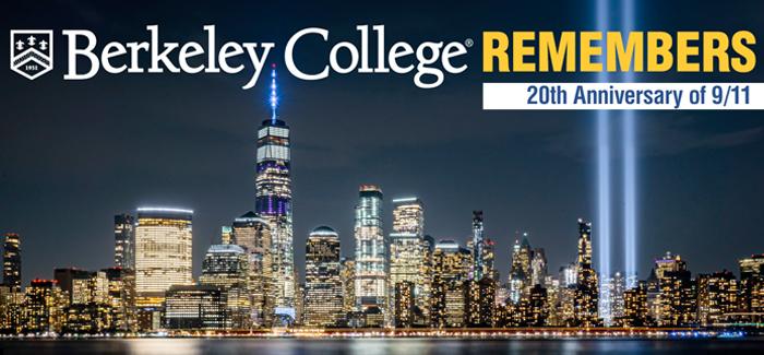 Berkeley College Remembers. 20th Anniversary of 9/11